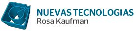 NUEVAS TECNOLOGIAS ROSA KAUFMAN
